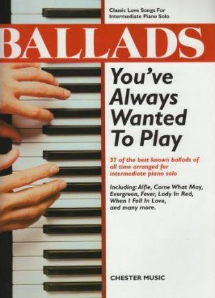 Ballads You've Always Wanted to Play