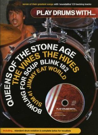 Play Drums with... Queens of the Stone Age, the Vines, the Hives, Bowling for Soup, Blink 182, Sum 41 and Jimmy Eat World