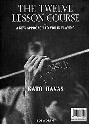 Kato Havas  The 12 Course Lesson In A New Approach To Violin Playing