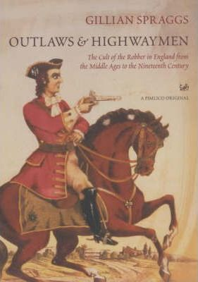Outlaws and Highwaymen
