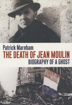 The Death of Jean Moulin