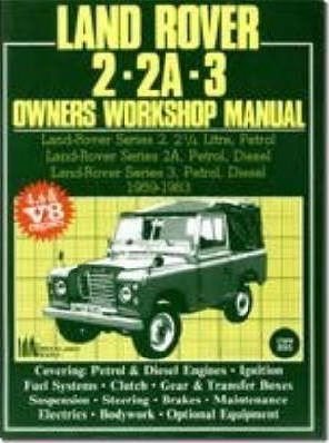 Land Rover 2, 2A, 3 Owner's Workshop Manual 1959-1983
