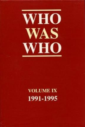 Who Was Who 1991-1995: v. 9
