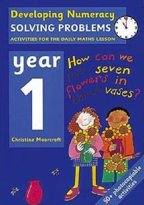 Solving Problems: Year 1 : Activities for the Daily Maths Lesson