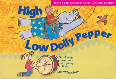 High Low Dolly Pepper (Book + CD) : Developing Music Skills with Young Children