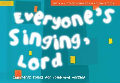 Everyone's Singing, Lord (Book + CD/CD-ROM)