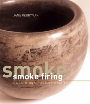 Smoke Firing : Contemporary Artists and Approaches thumbnail
