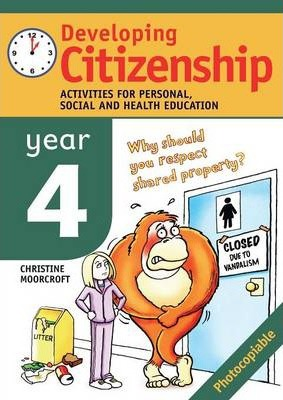 Developing Citizenship Year 4 Year 4  Activities for Personal Social and Health Education