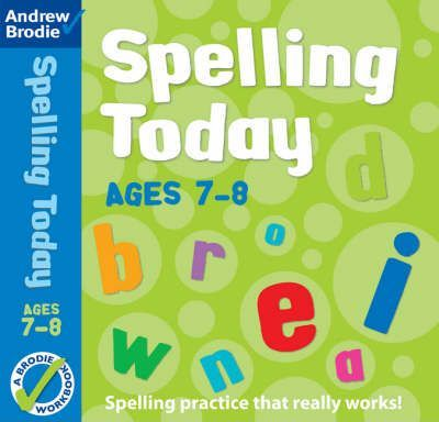 Spelling Today for Ages 7-8