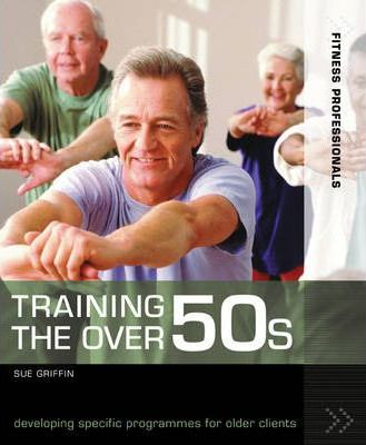 Training the Over 50s : Developing Programmes for Older Clients