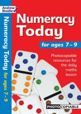 Numeracy Today for Ages 7-9