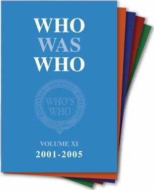 Who Was Who 1897-2005: Volumes 1-11 & Index