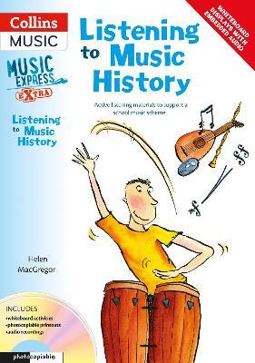 Listening to Music History: Active Listening Materials to Support a School Music Scheme