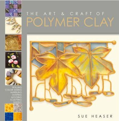 Pdf Book The Art And Craft Of Polymer Clay Techniques And
