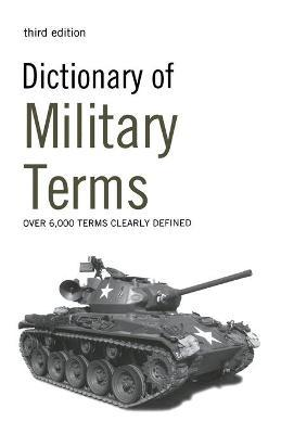 Dictionary of Military Terms: Over 6,000 Words Clearly Defined