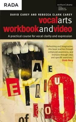 The Vocal Arts: Workbook and DVD v. 1