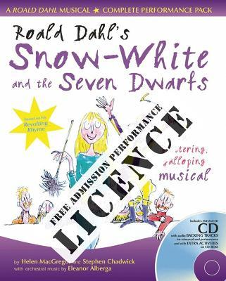 Roald Dahl's Snow-White and the Seven Dwarfs Performance Licence (No Admission Fee)