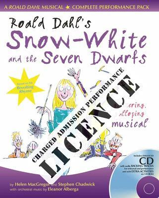Roald Dahl's Snow-White and the Seven Dwarfs Performance Licence (Admission Fee)