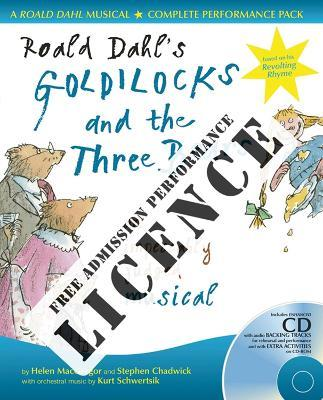 Roald Dahl's Goldilocks and the Three Bears Performance Licence (No Admission Fee)