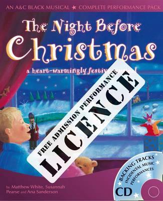 A & C Black Musical Licences: The Night Before Christmas Performance Licence (No Admission Fee): For Public Performances at Which No Admission Fee is Charged