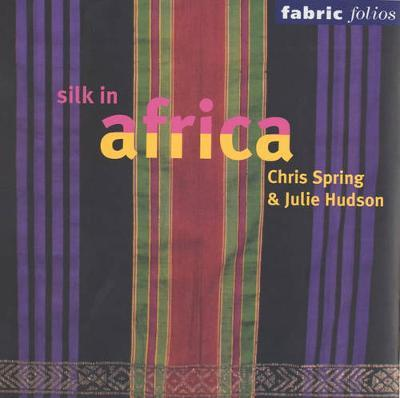 Silk in Africa (Fabric Folio)