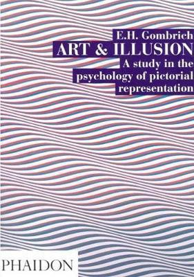 Art and Illusion : A Study in the Psychology of Pictorial Representation