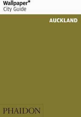 Wallpaper* city guide auckland: phaidon press: 9780714847351.