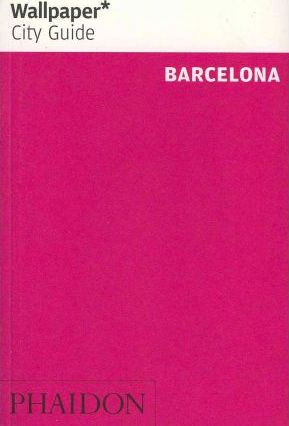 Wallpaper* City Guide Barcelona 2012