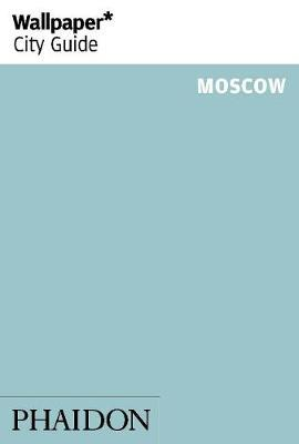 Wallpaper* City Guide Moscow 2014