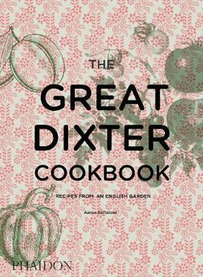 The Great Dixter Cookbook  Recipes from an English Garden