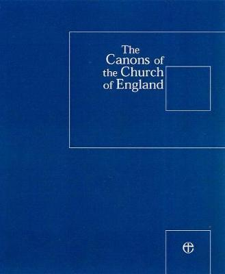 Canons of the Church of England 6th Edition 2008 Supplement