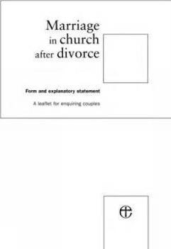 Marriage in Church After Divorce: Marriage in Church after Divorce Form and Explanatory Statement
