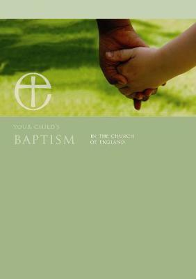 Your Child's Baptism in the Church of England leaflet