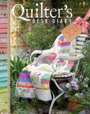 The Quilter's Desk Diary 2011