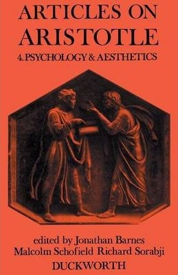 Articles on Aristotle: Psychology and Aesthetics v. 4