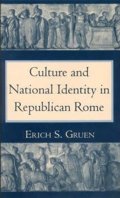 Culture and National Indentity in Republican Rome