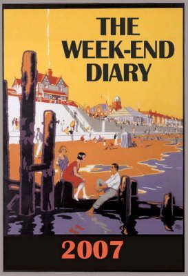 The Week-end Diary 2007
