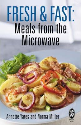 Fresh and Fast: Meals from the Microwave