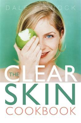 The Clear Skin Cookbook