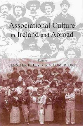 Associational Culture in Ireland and the Wider World