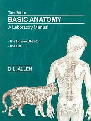 Basic Anatomy: A Laboratory Manual