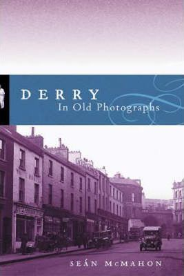 Derry in Old Photographs