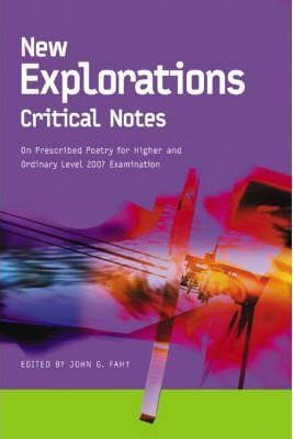 New Explorations Critical Notes for 2007