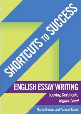 shortcuts to success english essay writing  martin kieran  shortcuts to success english essay writing