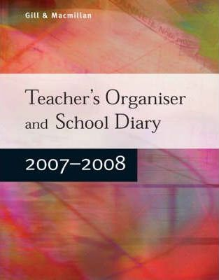 Teacher's Organiser and School Diary 2007-2008