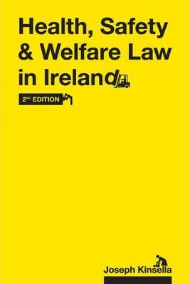 Health, Safety & Welfare Law in Ireland