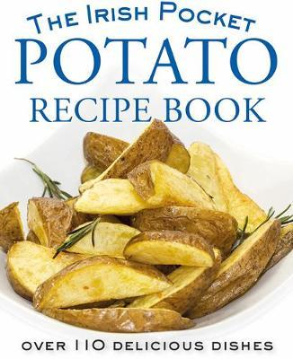 The Pocket Irish Potato Cookbook