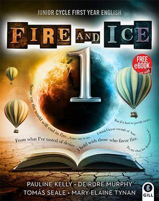 Fire and Ice Book 1  Junior Cycle First Year English