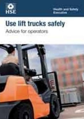 Use lift trucks safely  advice for operators (pack of 10)