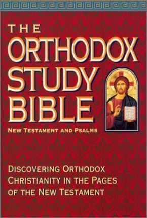 The Orthodox Study Bible - New Testament and Psalms